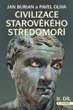 Civilizace starověkého Středomoří I, II - Pavel Oliva, Jan Burian