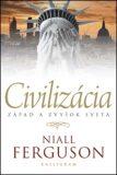 Civilizácia - Niall Ferguson