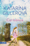Cizí ložnice - Katarína Gillerová