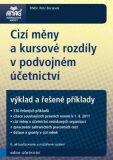 Cizí měny a kursové rozdíly v podvojném účetnictví - Petr Beránek