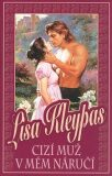 Cizí muž v mém náručí - Lisa Kleypas