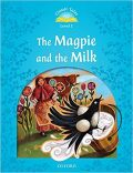 Classic Tales 1 The Magpie and the Milk with eBook and MultiROM (2nd) - Rachel Bladon