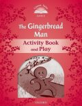 Classic Tales 2 The Gingerbread Man Activity Book and Play (2nd) - Arengo Sue