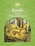 Classic Tales 3 Bambi and the Prince of the Forest + Audio CD Pack (2nd) - Rachel Bladon