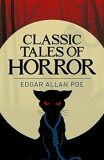 Classic Tales of Horror - Edgar Allan Poe