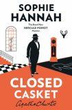 Closed Casket New Hercule Poirot Mystery - Sophie Hannah