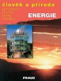 Člověk a příroda - Energie - Christel Bergstedt