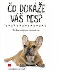 Čo dokáže váš pes? - Sophie Collins
