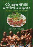 Co ještě nevíte o výživě (i ve sportu) - Petr Fořt