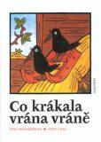 Co krákala vrána vráně - Josef Lada, ...