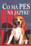 Co má pes na jazyku - Stanley Coren