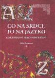 Co na srdci, to na jazyku - Mirka Zemanová