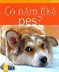 Co nám říká pes? - Katharina Schlegl-Koflerová