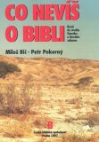 Co nevíš o bibli - Miloš Bič, Petr Pokorný
