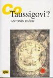 Co Taussigovi? - Antonín Rašek