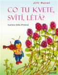 Co tu kvete, svítí, létá? - Edita Plicková, Jiří Havel