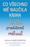 Co všechno mě naučila kniha Jíst, meditovat, milovat - Elizabeth Gilbertová