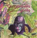Co vyprávěla gorila - Markéta Pilátová