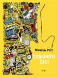 Cobainovi žáci - Miroslav Pech