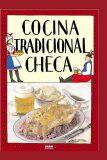 Cocina tradicional checa / Tradiční česká kuchyně (španělsky) - Viktor Faktor