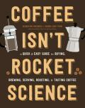 Coffee Isn't Rocket Science - Sebastien Racineux, ...