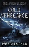 Cold Vengeance - Preston Child