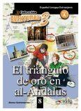 Colección Aventuras para 3/A: El triángulo de oro en al-Andalus + Free audio download (book 8) - Alfonso Santamarina