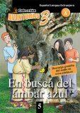 Colección Aventuras para 3/A En busca del ámbar azul + Free audio download (book 5) - Alfonso Santamarina