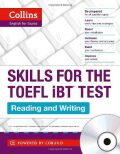 Collins Skills for the TOEFL iBT Test: Reading and Writing (incl. audio CD) - HarperCollins
