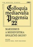 Colloquia mediaevelia Pragensia 22 - Martin Nodl, Piotr  Wecowski