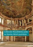 Colloredo-Mansfeldský palác na Starém Městě pražském - Pavel Vlček