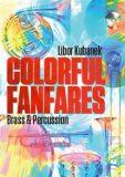 Colorful Fanfares - Libor Kubánek