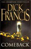 Comeback - Dick Francis