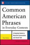 Common American Phrases in Everyday Contexts - Spears Richard A.