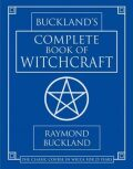 Complete Book of Witchcraft - Raymond Buckland