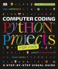 Computer Coding: Python Projects for Kids - Carol Vorderman