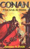 Conan: Třetí krok do hlubin - Jaroslav A. Polák
