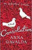 Consolation - Anna Gavalda