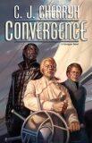 Convergence (Foreigner) - Carolyn Janice Cherryh