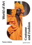 Costume and Fashion (World of Art) - Amy de la Haye,  James Laver, ...