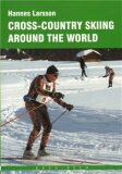 Cross-country skiing around the World - Larsson Hannes