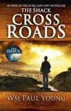 Cross roads - William Paul Young