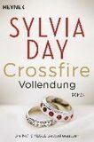 Crossfire: Vollendung - Sylvia Day