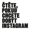 Čtěte, pokud chcete dobýt Instagram - kolektiv autorů
