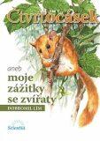 Čtvrtocásek aneb moje zážitky se zvířátky - Pavel Procházka, D. Lím
