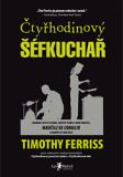 Čtyřhodinový šéfkuchař - Timothy Ferriss