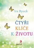 Čtyři klíče k životu - Ira Byock