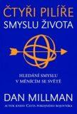 Čtyři pilíře smyslu života - Dan Millman