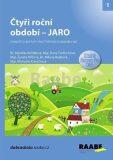 Čtyři roční období - Jaro - Dana Tvrďochová, ...