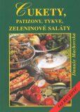 Cukety, patizony, tykve, zeleninové saláty - Danuše Machovská, ...